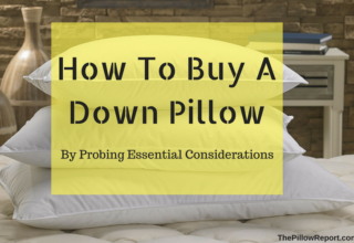 How To Buy A Down Pillow By Probing Essential Considerations