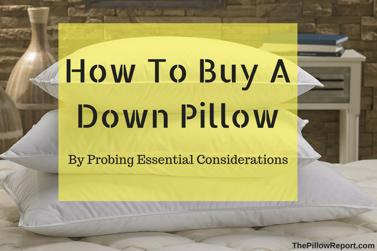 How To Buy A Down Pillow