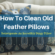 How To Clean Old Feather Pillows – Reinvigorate An Incredibly Dingy Pillow