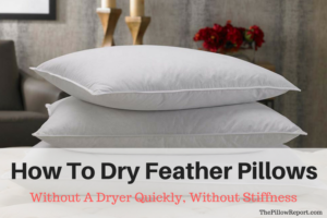 How To Dry Feather Pillows