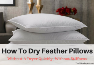 How To Dry Feather Pillows Without A Dryer Quickly, Without Stiffness