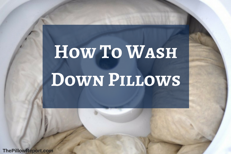 How To Wash Down Pillows